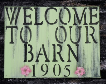 Welcome to Our Barn Rustic Farmhouse Décor Personalized Farm Established Year Sign Distressed Barn Wood