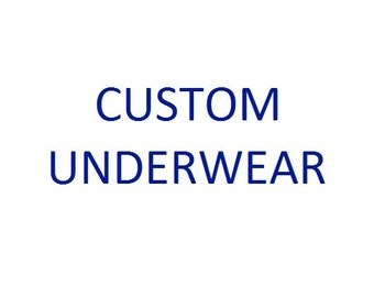 Custom Underwear Request