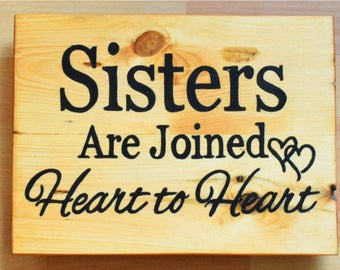 Handmade Reclaimed Recycled Wooden pallet sign Sister Are Joined Heart To Heart Quote Ideal Gift