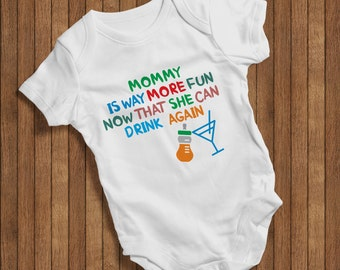 Mommy is way more fun now that she can drink again Funny Baby Humor Hip Baby bodysuit One Piece,Burp Clothes Gift Birthday Present 0014W