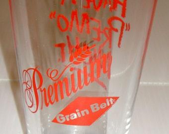 "Grain Belt Glass, 4 Vintage Collectible Grain Belt Premium ""Have A Premo Night"" Beer Glasses"