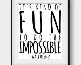 50% OFF It's Kind Of Fun To Do The Impossible Print, Walt Disney Quote, Kids Room Decor, Scandinavian Print, Disney Print, Nursery Print