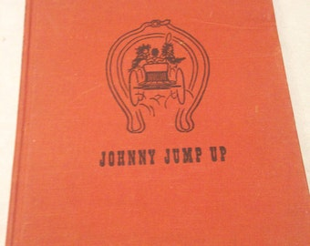 Vintage childs book/Johnny Jump Up/1942/childs book/vintage childrens illustrations/vintage illustrations/CLEARANCE