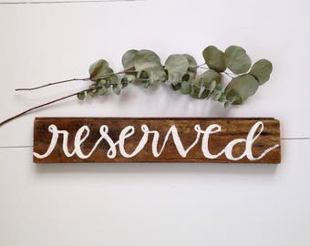 Reserved Sign | Wedding Rustic Ceremony Sign, reclaimed wood sign, wedding reserved sign, hand lettered, reserved seating