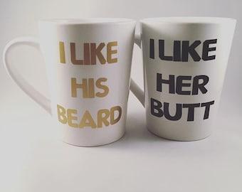 I like his beard, I like her butt mugs/beard and butt mugs/beard mug/butt mug/couples mugs/his and hers mugs/personalized mug/customized mug