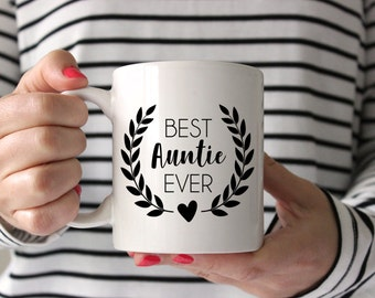 Best Auntie Ever Coffee Mug   Best Aunt Gift   New Aunt Gift   Auntie Mug   Tea Cup for Aunt   Sister Gift   11 or 15 oz mug available
