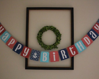 Nautical Theme Happy Birthday Banner / Red, Blue, Teal, Polkadots, & Anchors / Boys Birthday / Party Decor / Hanging Banner