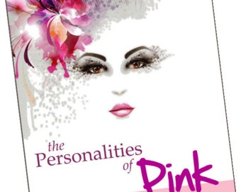 The Personalities of Pink