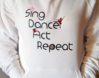 Sing, Dance, Act, Repeat, Adult Hooded Sweatshirt