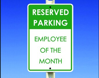"Reserved Parking Employee of The Month 8"" x 12"" Aluminum Metal Sign"