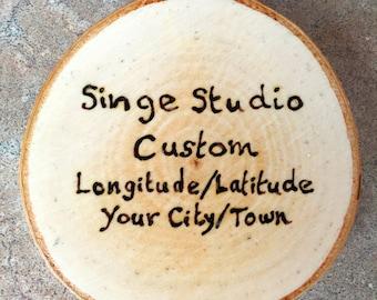 Custom Longitude/Latitude Coaster, Woodburned Coaster, Geolocation Coaster, Made in Maine Coaster, Custom Longitude/Latitude, Birch Coaster