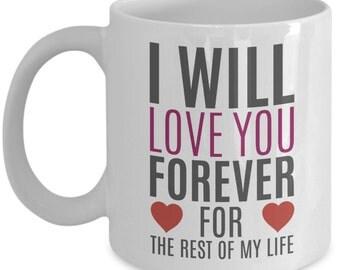 I Will Love You Forever 15oz Coffee Mug