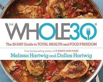 The Whole30 The 30-Day Guide to Total Health and Food Freedom   #Ebook PDF!!!!