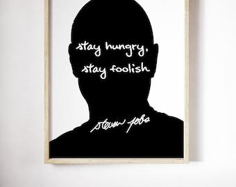 "Steve Jobs ""Stay Hungry"" Art Print"
