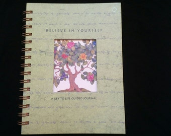 Believe in Yourself: A Key to Life Guided Journal