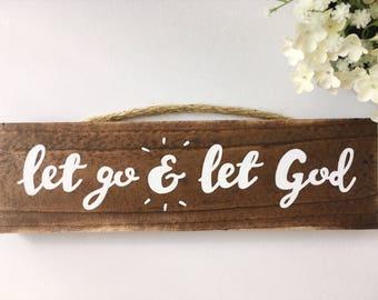 Let Go & Let God Wood Sign, hand-painted, encouraging, home decor wood sign, trust God
