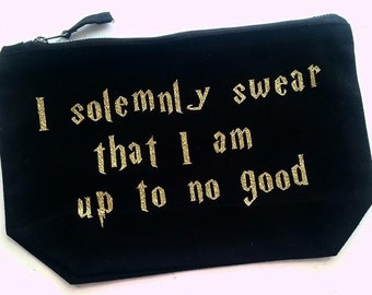 I solemnly swear that I am up to no good makeup bag cosmetic bag Harry Potter themed gold glitter custom bag