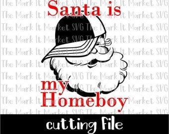 Santa is my Homeboy SVG/DXF cutting file