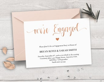 Rose Gold Engagement Invitation Template, Weu0027re Engaged, Calligraphy  Wedding Engagement Party DIY  Engagement Card Template