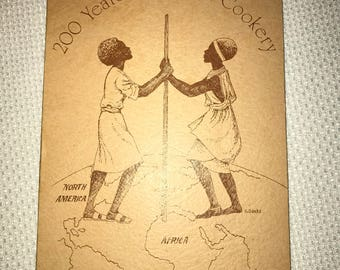 200 Years Of Black Cookery, A Bicentennial Issue 1976