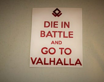 Die In Battle And Go To Valhalla - Decal