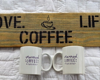 Love, Life, Coffee/Tea Wall Sign