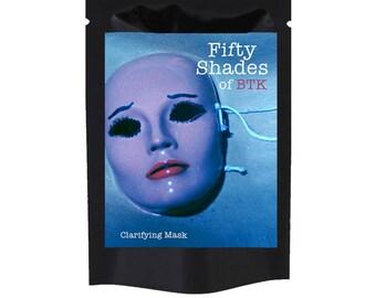 50 Shades of BTK Clarifying Mask