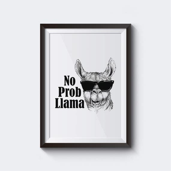 No Prob-Llama Printable Wall Art Home Decor Quotes Poster