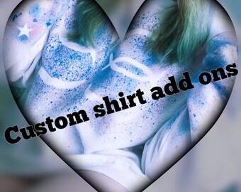 Custom shirt add ons
