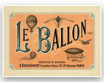 Le Ballon, Old French Hot Air Balloon Art, Featuring Various Balloons, Airships And Example Of Flight, Vintage Style Print