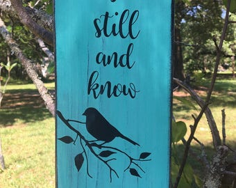 Be still and know Psalm 46:10 wood sign