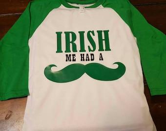 St. Patrick's Day shirt *Irish Mustache
