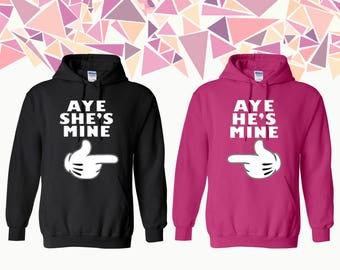 Aye She's Mine Aye He's Mine Hooded Sweatshirt She's Mine He's Mine Couple Hoodie Couple Hoded Sweatshirt Couple Sweater Gift ForCouple