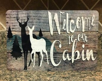 Welcome To Our Cabin - Metal Sign - Mountain decor - Home Decor - Gift Idea - Cabin - Deer - Metal Wall Decor