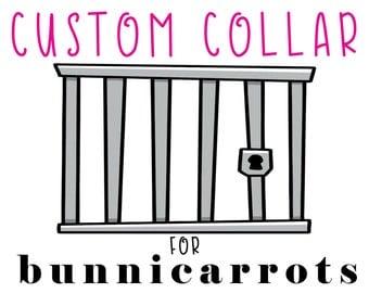 Custom Collar for Bunnicarrots