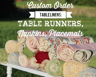 Custom Table Linen Order, Made to Order, placemat, table runner, napkins