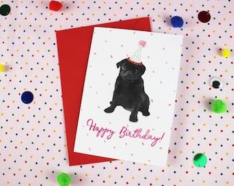 Pug Birthday card / Dog Birthday card / Black Pug Card / Dog Greeting card / Boyfriend card / Girlfriend card / Dog illustration / Dog card.