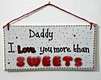 Fathers Day Handmade to Order Plaque, Daddy