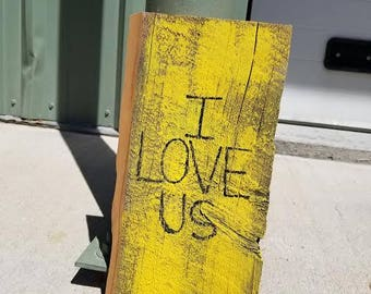 I LOVE US barnwood sign