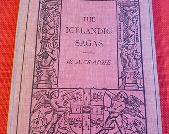 The Icelandic Sagas by W.A.Craigie.