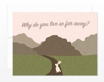 Why Do You Live So Far Away Card - I Miss You Greeting Card, Friendship Card, Love card, boyfriend card, long distance card, dating card