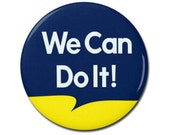 """We Can Do It! 1.25"""" or 2.25"""" Pinback Pin Button Badge Female Empowerment Empowered Woman Feminist Girl Power Rosie The Riveter"""