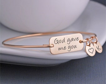 Jewelry for Mom, Gold God Gave Me You Bracelet, Personalized Mother's Bracelet, Religious Jewelry, Mother's Day Gift for Mom