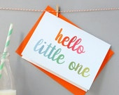 WINTER SALE Hello Little One Card. New Baby Card. Typography Card. Orange Envelope.
