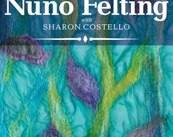 Nuno Felting with Sharon Costello