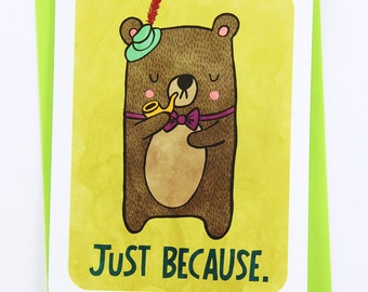 Just Because Bear - Thinking of You Hello Birthday Notecard