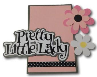 Scrapbook Die Cut Set - Pretty Little Lady Paper Piecing - Pre Made Diecut set - Photo mat - Pretty Little Lady Scrapbooking Title - Flowers