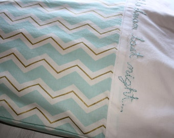 Too Much to Dream Pillowcase - Chevron