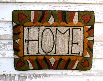 HOME - Rug Hooking PAPER Pattern - from Notforgotten Farm™