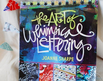 Art of Whimsical Letting paperback book by Joanne Sharpe, used, good condition; doodling, art book, artist magazine